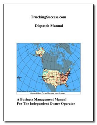 Dispatch Manual Trucking 2013 Edition J.W. Lessing