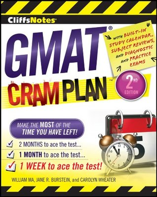 CliffsNotes GMAT Cram Plan (Cliffsnotes Cram Plan) William Ma