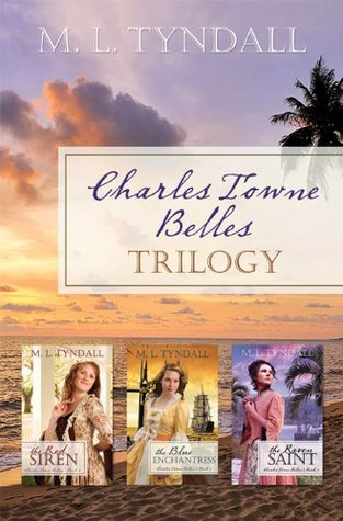Charles Towne Belles Trilogy  by  M.L. Tyndall