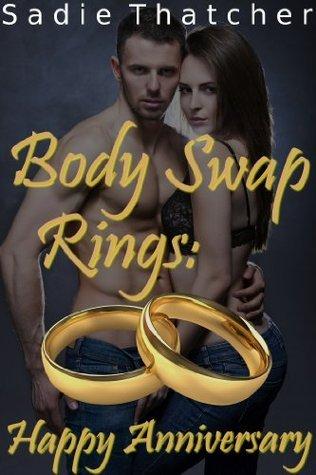 Body Swap Rings: Happy Anniversary  by  Sadie Thatcher