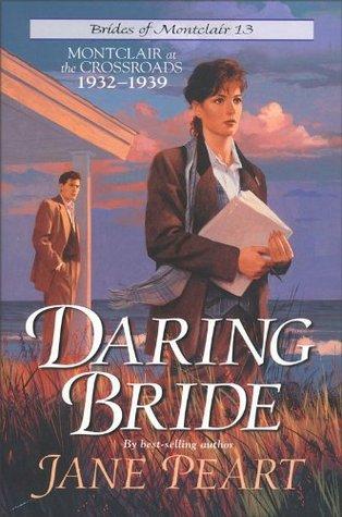 Daring Bride (Brides of Montclair, #13) Jane Peart