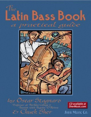 The Latin Bass Book  by  Chuck Sher