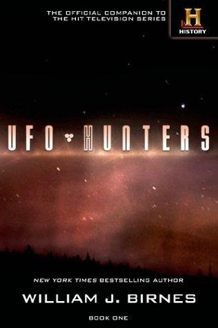 UFO Hunters: Book One  by  William J. Birnes