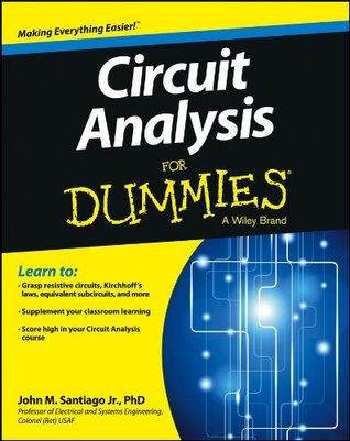 Circuit Analysis For Dummies (For Dummies John Santiago