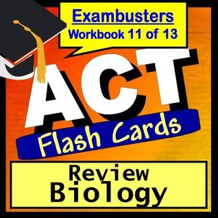 ACT Test Prep Biology Review Flashcards--ACT Study Guide Book 11 ACT Exambusters