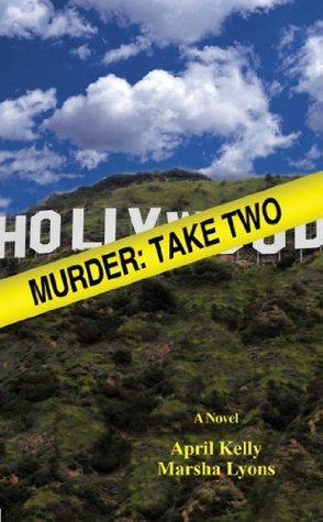 Murder: Take Two April  Kelly