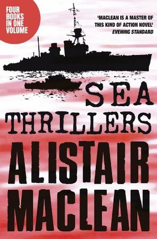 Sea Thrillers: San Andreas, The Golden Rendezvous, Seawitch, Santorini Alistair MacLean