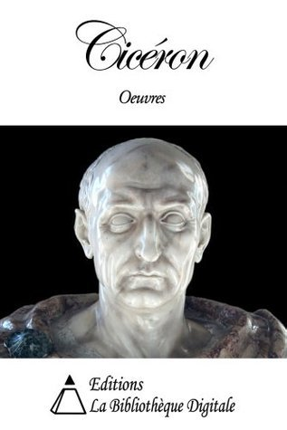 Oeuvres de Cicéron  by  Cicéron