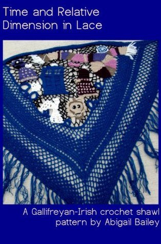 Time and Relative Dimension in Lace - A Gallifreyan-Irish crochet shawl pattern  by  Abigail Bailey