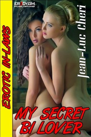 My Secret Bi Lover Jean-Luc Cheri