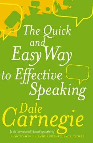 The Quick And Easy Way To Effective Speaking Dale Carnegie