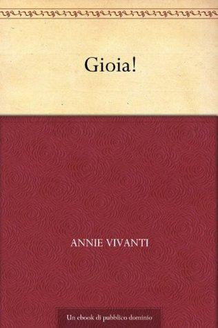 Gioia!  by  Annie Vivanti