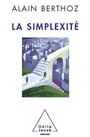 Simplexité (La) (Sciences)  by  Alain Berthoz