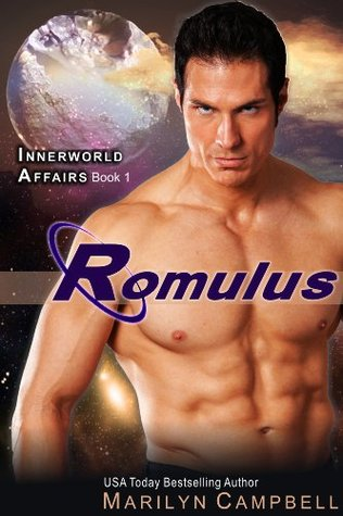 Romulus (The Innerworld Affairs Series, Book 1) Marilyn Campbell