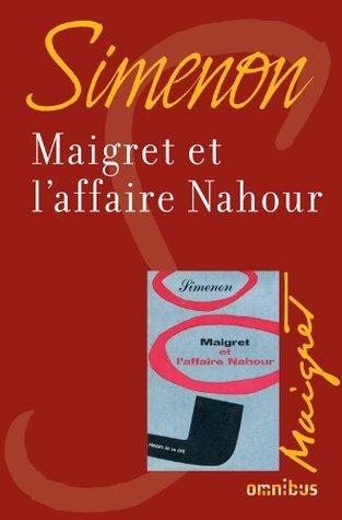 Maigret et laffaire Nahour Georges Simenon
