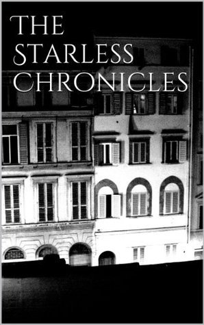 The Starless Chronicles  by  Adele   Jones