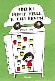 Tredici favole belle e una brutta  by  Paolo Nori