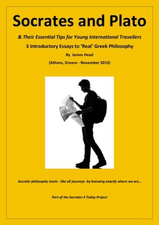 Socrates and Plato & Their Essential Tips for Young International Travellers James Head