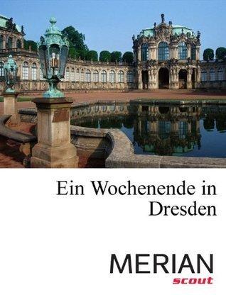 MERIAN scout - Ein Wochenende in Dresden  by  Redaktion iPUBLISH