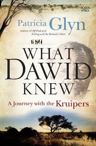What Dawid Knew  by  Patricia Glyn