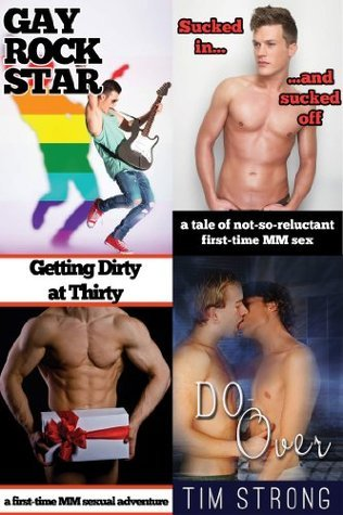 Straight Man, Gay Sex: Vol. 2, A Further Collection of First-Time Gay Erotica Tim Strong