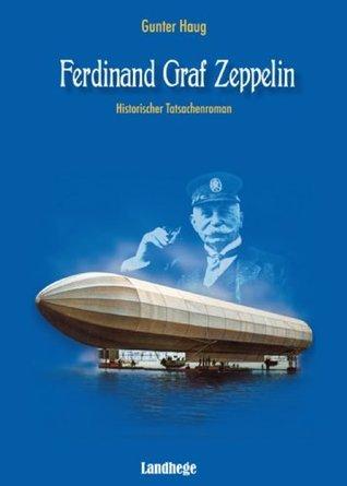 Ferdinand Graf Zeppelin Gunter Haug