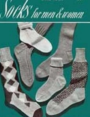 Knit Sock Patterns for Men and Women - Vintage Sock Knitting Patterns - Socks for Men - Socks for Women  by  Bookdrawer