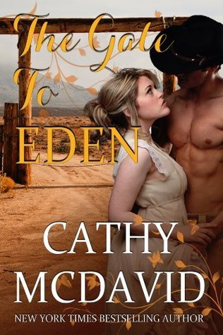 The Gate to Eden  by  Cathy McDavid