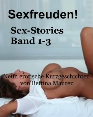 Sexfreuden  by  Betty Maurer