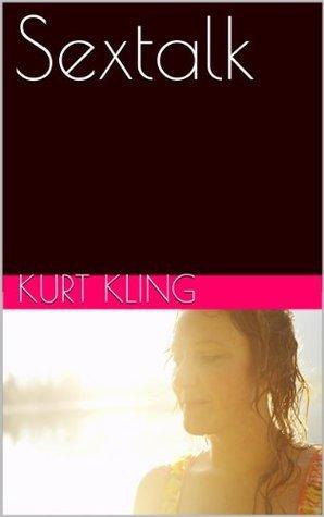 Sextalk Kurt Kling