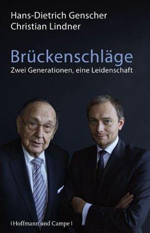Brückenschläge: Zwei Generationen, eine Leidenschaft Christian Lindner