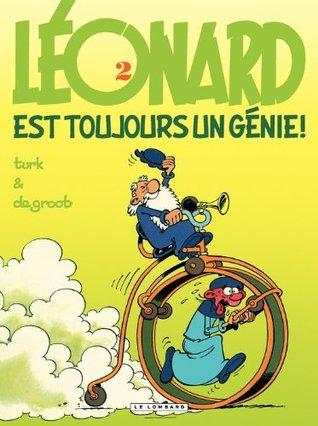 Léonard est toujours un génie ! (Léonard, #2) (French Edition)  by  Bob de Groot