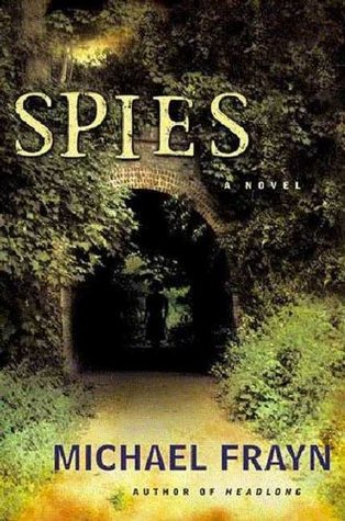 Spies: A Novel  by  Michael Frayn