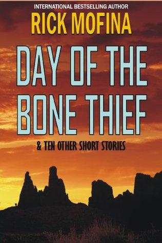 Day of the Bone Thief Rick Mofina