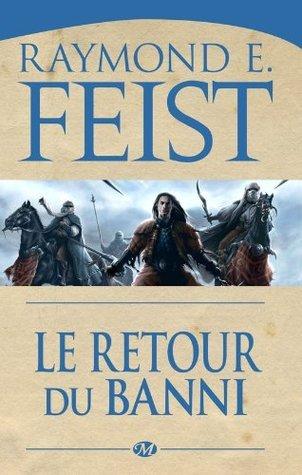 Le Retour du banni: Le Conclave des Ombres, T3 (Fantasy)  by  Raymond E. Feist