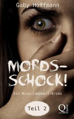 Mordsschock! Teil 2  by  Gaby Hoffmann