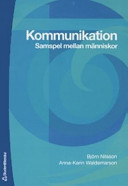 Kommunikation: Samspel mellan människor Björn Nilsson