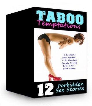 Taboo Temptations Box Set (12 Forbidden Sex Stories)  by  J.C. Wilde