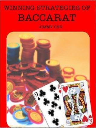 Winning Strategies of Baccarat Jimmy Chu
