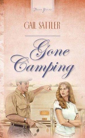 Gone Camping Gail Sattler