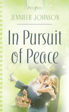 In Pursuit Of Peace  by  Jennifer Collins Johnson