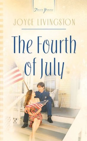 The Fourth Of July Joyce Livingston