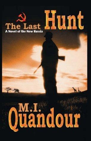 The Last Hunt M. I. Quandour