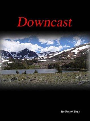 Downcast Robert Hunt