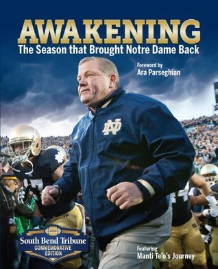 Awakening: The Season That Brought Notre Dame Back  by  Triumph Books