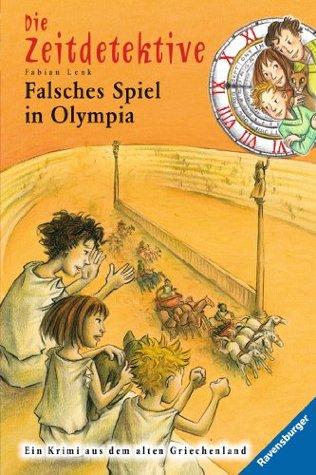 Die Zeitdetektive 10: Falsches Spiel in Olympia Fabian Lenk