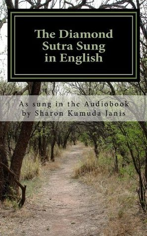 The Diamond Sutra Sung in English Sharon Janis