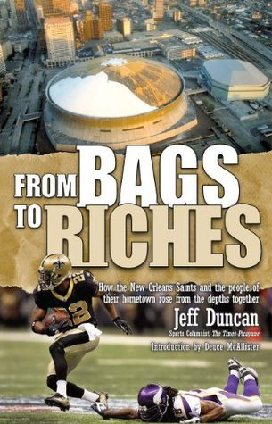 From Bags to Riches Jeff  Duncan