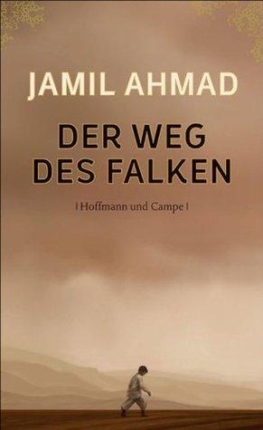 Der Weg des Falken Jamil Ahmad