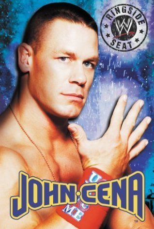 Ringside Seat: John Cena  by  Tracey West